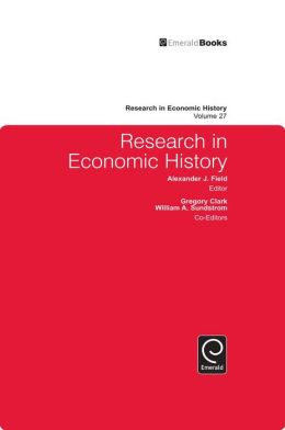 Research in Economic History, Volume 27