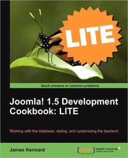 Joomla! 1.5 Development Cookbook Lite