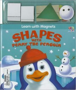 Shapes with Penny the Penguin [With Magnet(s)]