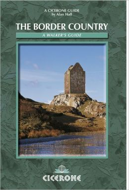 The Border Country: A Walker's Guide