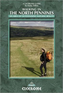 Walking in the North Pennines: A Walker's Guide