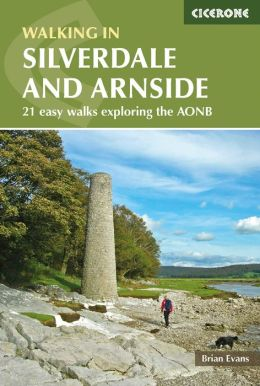 Walks in Silverdale and Arnside: An Area of Outstanding Natural Beauty