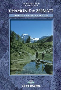 Chamonix to Zermatt: The Walker's Haute Route