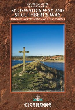 St Oswald's Way and St Cuthbert's Way: Long-distance trails in Northumberland and the Borders