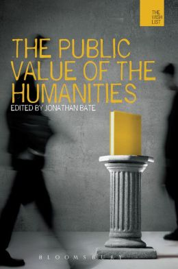 The Public Value of the Humanities