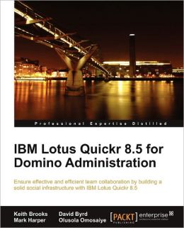 Ibm Lotus Quickr 8.5 For Domino Administration