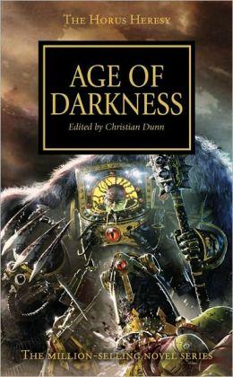 Age of Darkness (Horus Heresy Series #16)