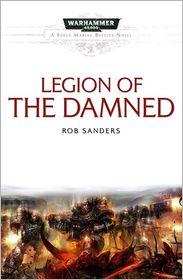 Legion of the Damned (Warhammer 40,000 Space Marine Battles Series)