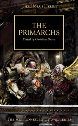 The Primarchs (Horus Heresy Series #20)
