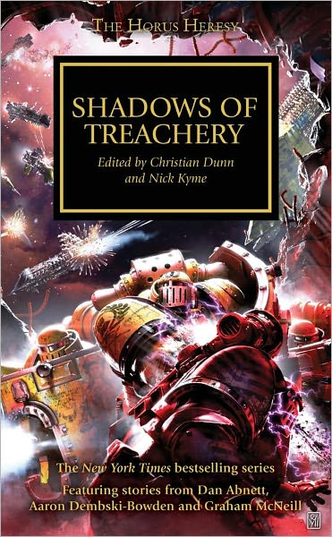 Shadows of Treachery (Horus Heresy, Book 22)