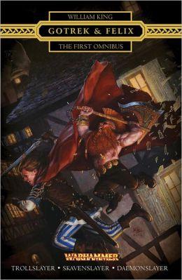 Gotrek & Felix : The First Omnibus: The First Omnibus (Re-Issue)