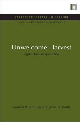 Unwelcome Harvest: Agriculture and Pollution