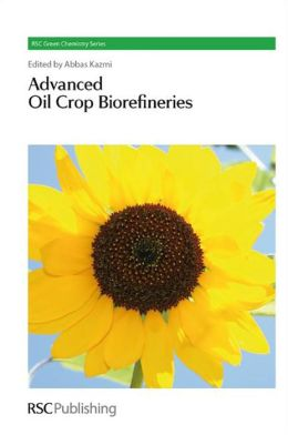 Advanced Oil Crop Biorefineries