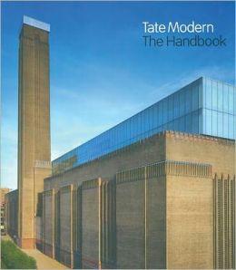 Tate Modern The Handbook: Revised Edition