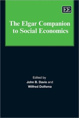 The Elgar Companion to Social Economics