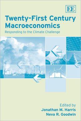 Twenty-First Century Macroeconomics: Responding to the Climate Challenge