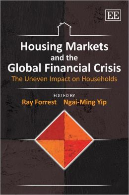 Housing Markets and the Global Financial Crisis: The Uneven Impact on Households