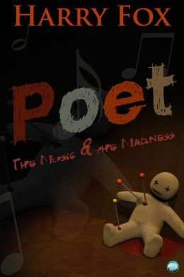 Poet: The Music & the Madness