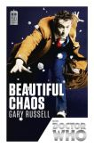 Book Cover Image. Title: Doctor Who:  Beautiful Chaos, Author: Gary Russell