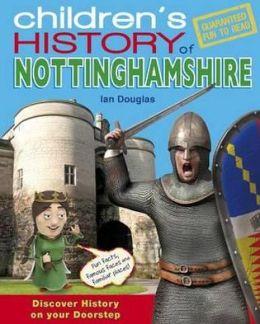 Children's History of Nottinghamshire