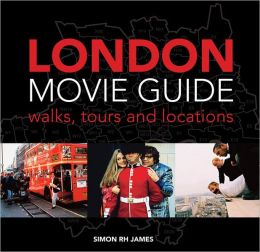 London Movie Guide: Walks, Tours and Locations