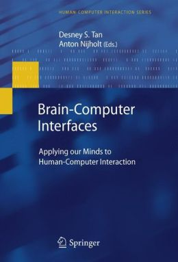 Brain-Computer Interfaces: Applying our Minds to Human-Computer Interaction