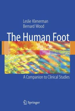 The Human Foot: A Companion to Clinical Studies