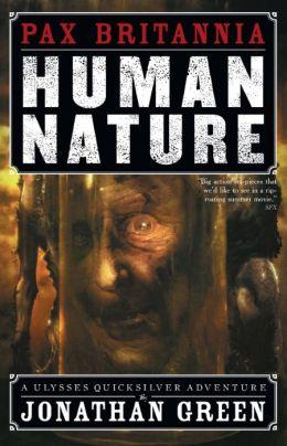 Human Nature (Pax Britannia Series #4)