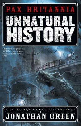 Unnatural History (Pax Britannia Series #1)