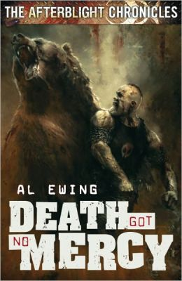 Death Got No Mercy (Afterblight Chronicles Series #1)