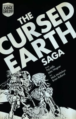 Judge Dredd The Cursed Earth Saga
