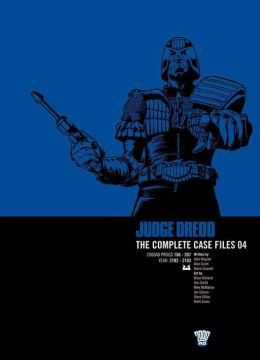 Judge Dredd The Complete Case Files 04