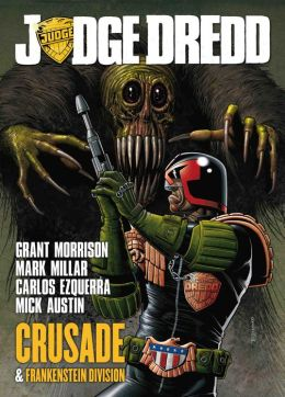 Judge Dredd Crusade & Frankenstein Division