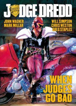 Judge Dredd When Judges Go Bad