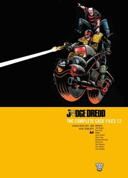 Judge Dredd: The Complete Case Files 12