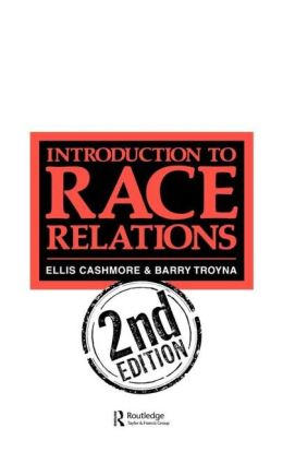 Introduction To Race Relations, Second Edition
