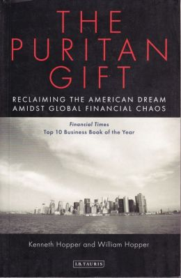 Puritan Gift: Triumph and Decline of an American Dream