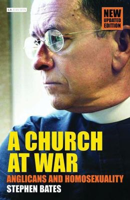 Church at War: Anglicans and Homosexuality