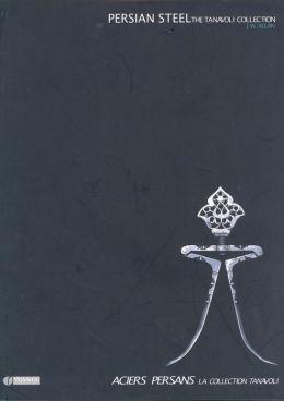 Persian Steel: Masterpieces of Iranian Art