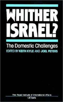 Whither Israel?: The Domestic Challenges
