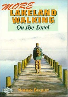 More Lakeland Walking - on the Level