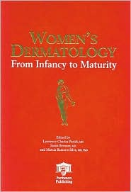 Women's Dermatology: From Infancy to Maturity