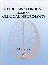 Neuroanatomical Basis of Clinical Neurology