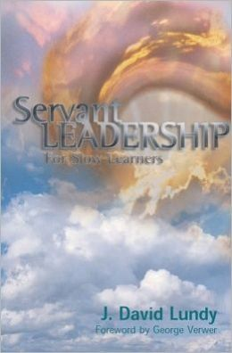 Servant Leadership for Slow Learners