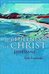 The Fullness of Christ: Ephesians