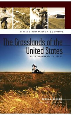 Grasslands of the United States: An Environmental History
