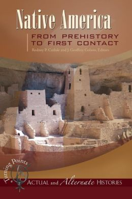 Turning Points: Native America from Prehistory to First Contact