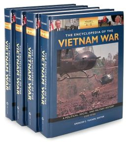 The Encyclopedia of the Vietnam War [4 volumes]: A Political, Social, and Military History