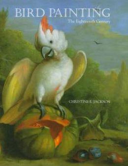 Bird Painting: The Eighteenth Century