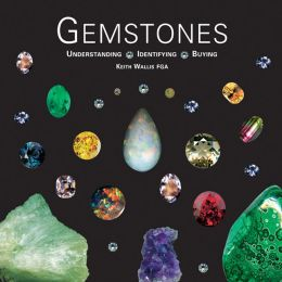 Gemstones (new edition): Understanding, Identifying, Buying